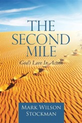 The Second Mile: God's Love in Action.