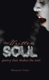 The Written Soul: Poetry That Shakes the Soul
