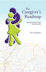 Caregiver's Roadmap