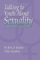 Talking to Youth about Sexuality: A Parents' Guide