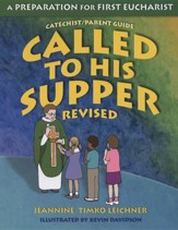 Called to His Supper: A Preparation for First Eucharist Revised Edition