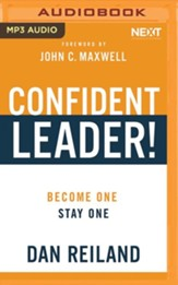 Confident Leader!: How to Overcome Self-doubt, Influence Others, and Make Your Leadership Dreams Come True - unabridged audiobook on MP3-CD