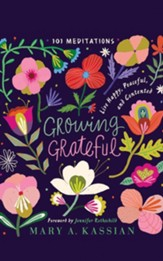 Growing Grateful: Live Happy, Peaceful, and Contented - unabridged audiobook on CD