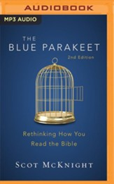 The Blue Parakeet, 2nd Edition: Rethinking How You Read the Bible - unabridged audiobook on MP3-CD
