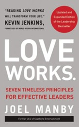Love Works (Updated and Expanded): Seven Timeless Principles for Effective Leaders - unabridged audiobook on CD
