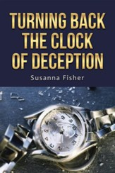 Turning Back the Clock of Deception