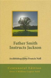 Father Smith Instructs Jackson: Centennial Edition