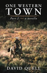 One Western Town: Part 2 a Novella