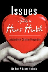 Issues a Guide to Heart Health