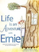 Life Is an Adventure with Ernie