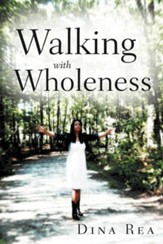 Walking with Wholeness