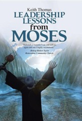 Leadership Lessons from Moses