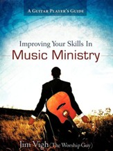 Improving Your Skills in Music Ministry