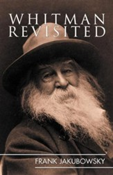 Whitman Revisited