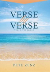 Verse by Verse: Vol. 1: The Torah