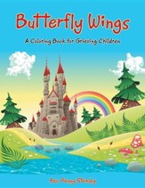 Butterfly Wings: A Coloring Book for Grieving Children