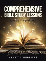 Comprehensive Bible Study Lessons: Genesis - Revelation