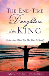 The End-Time Daughters of the King