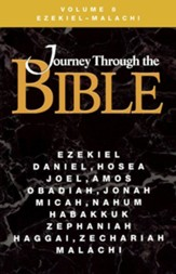 Journey Through the Bible, Volume 8 Ezekiel Malachi Revised - Student