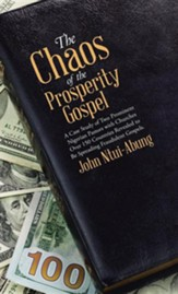 The Chaos of the Prosperity Gospel: A Case Study of Two Prominent Nigerian Pastors with Churches Over 150 Countries Revealed to Be Spreading Fraudulen