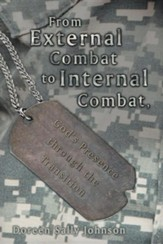 From External Combat to Internal Combat, God's Presence Through the Transition