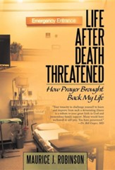 Life After Death Threatened: How Prayer Brought Back My Life