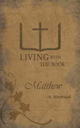 Living with the Book: Matthew