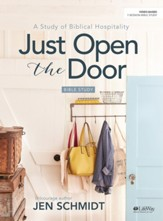 Just Open the Door, Bible Study Book: A Study of Biblical Hospitality