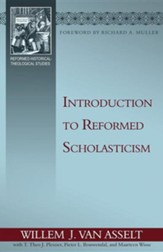 Introduction to Reformed Scholasticism