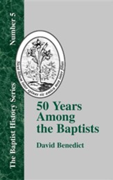 Fifty Years Among the Baptists