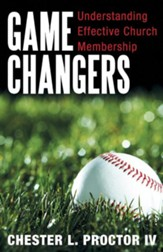 Game Changers: Understanding Effective Church Membership