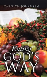 Eating God's Way