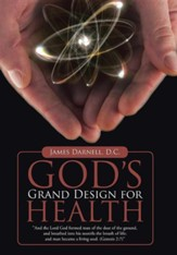 God's Grand Design for Health