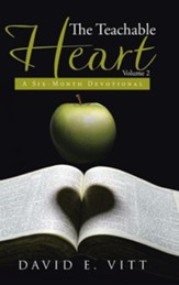 The Teachable Heart Volume 2: A Six-Month Devotional