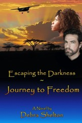 Escaping the Darkness: Journey to Freedom