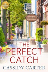 The Perfect Catch: Based on the Hallmark Channel Original Movie