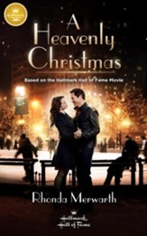 A Heavenly Christmas: Based on the Hallmark Hall of Fame Movie