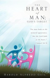 The Heart of Man; God's Target