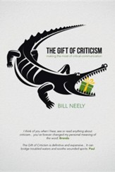 The Gift of Criticism: Making the Most of Critical Communication