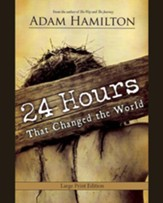 24 Hours That Changed the World, Large Print - Slightly Imperfect