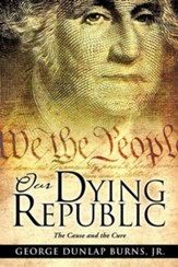 Our Dying Republic