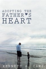 Adopting the Father's Heart - Slightly Imperfect