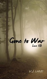 Gone to War Love Eb