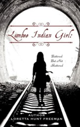 Lumbee Indian Girl: Battered But Not Shattered