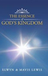 The Essence of God's Kingdom