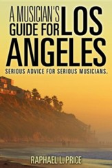 A Musician's Guide for Los Angeles