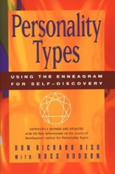 Personality Types: Using the Enneagram for Self-Discovery Revised Edition