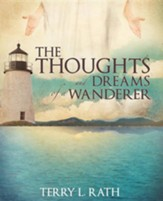 The Thoughts and Dreams of a Wanderer