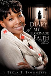 Diary of My Pilgrimage of Faith