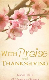 With Praise and Thanksgiving